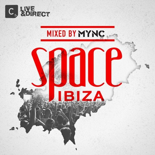 Space Ibiza 2013 - Mixed by MYNC