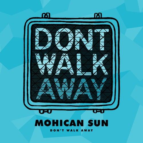 Don't Walk Away