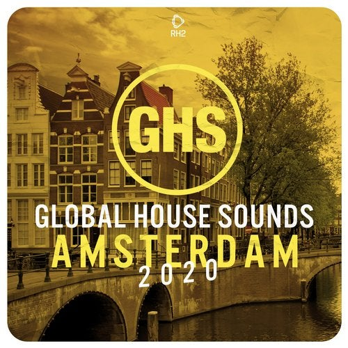 Global House Sounds - Amsterdam 2020