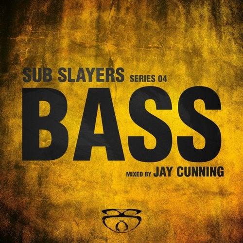 Sub Slayers: Series 04 - Bass