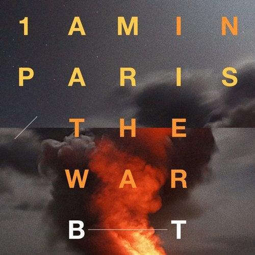 1AM in Paris / The War