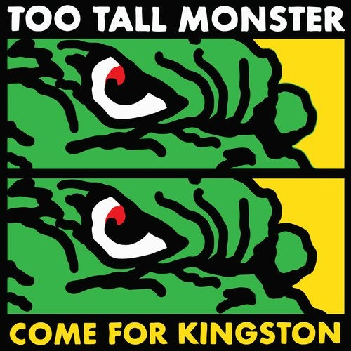 Too Tall Monster Come for Kingston