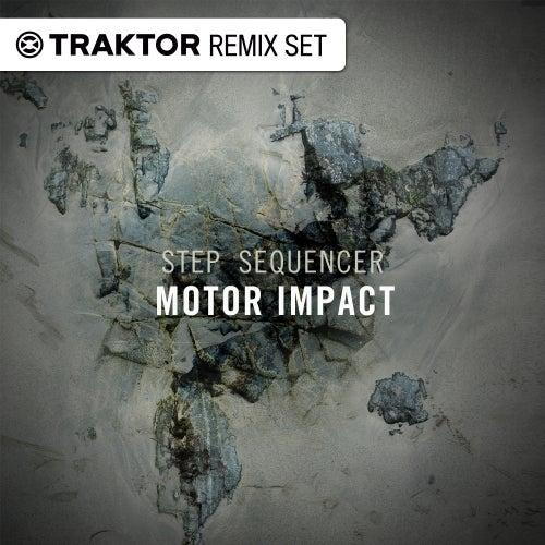 Motor Impact - Step Sequencer Drum Sounds (Traktor Remix Sets)