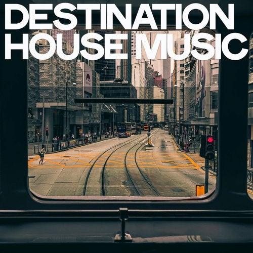 Destination House Music