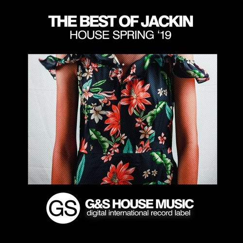 The Best of Jackin House (Spring '19)