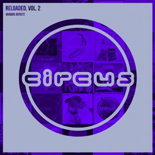 VA - Circus Reloaded, Vol. 2 [CIRCLP005E]
