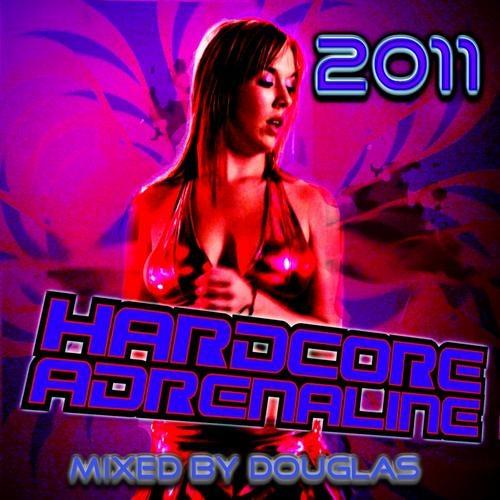 Hardcore Adrenaline 2011: Mixed by Douglas
