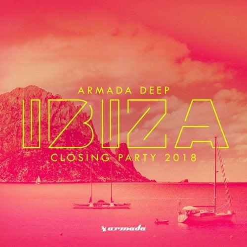 Armada Deep - Ibiza Closing Party 2018 - Extended Versions
