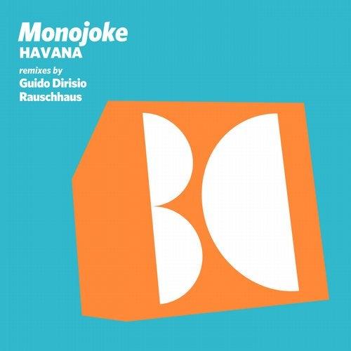 Monojoke - Manila (Rauschhaus Remix); Havana (Guido Dirisio Remix) [2020]