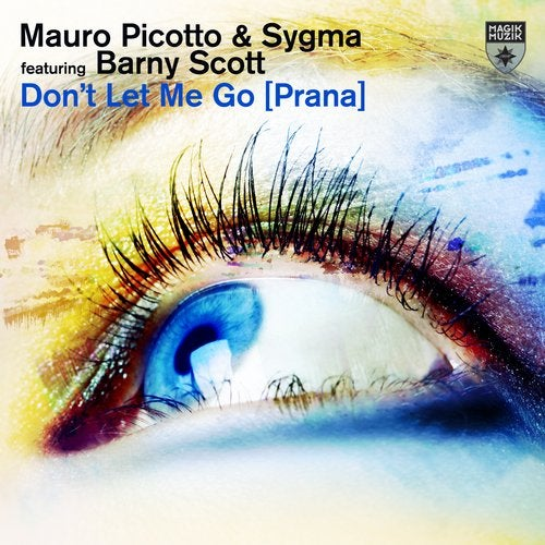 Don't Let Me Go [Prana]