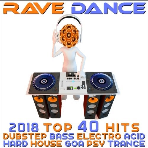 Rave Dance 2018 - Top 40 Hits Best Of Dubstep Bass Electro