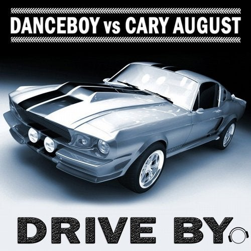 Danceboy vs. Cary August - Drive By