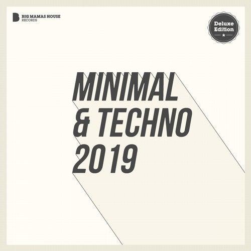 Minimal & Techno 2019 (Deluxe Version)