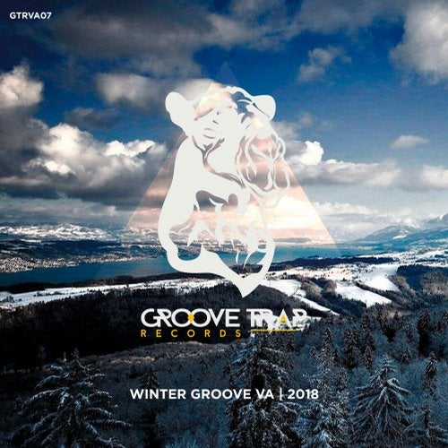 Winter Groove VA | 2018 from Groove Trap Records on Beatport