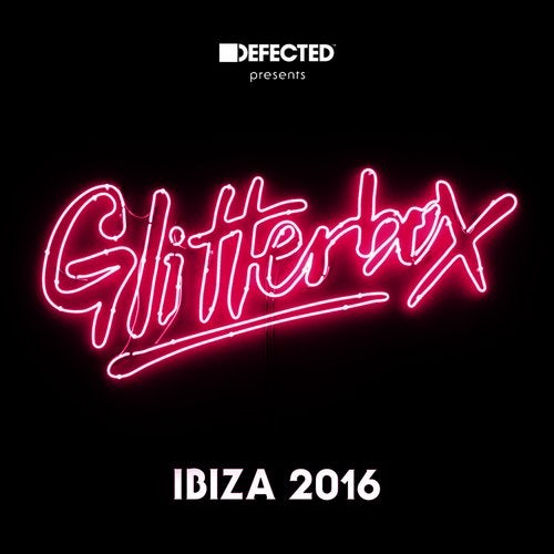 Defected presents Glitterbox Ibiza 2016