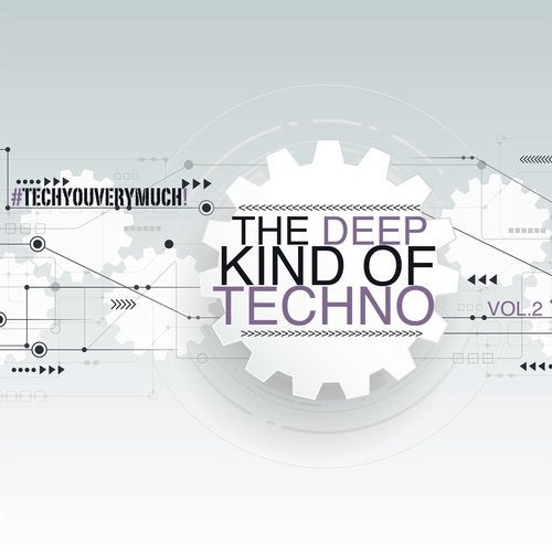 The Deep Kind of Techno, Vol. 2