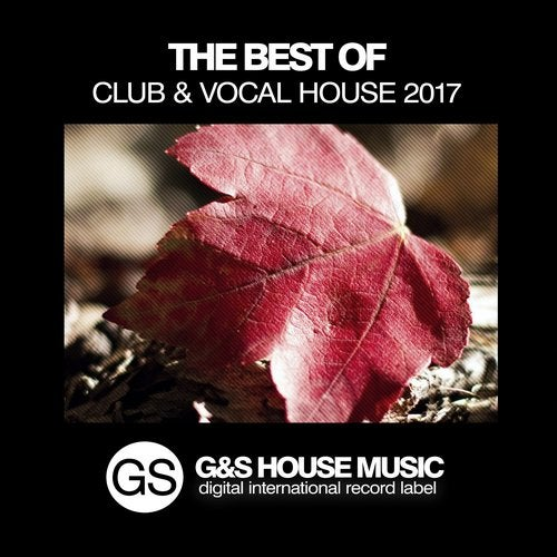The Best of Club & Vocal House 2017