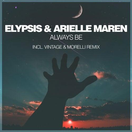 Always Be (Incl. Vintage & Morelli Remix)