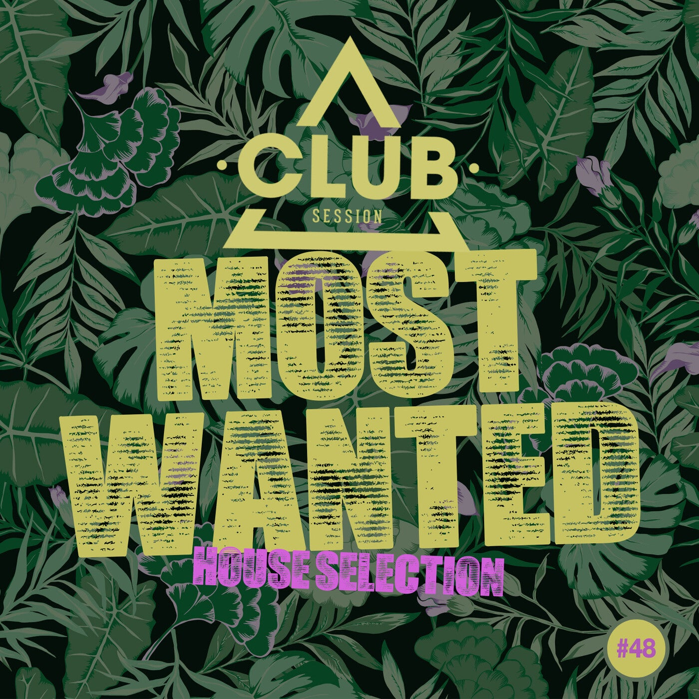 Most Wanted - House Selection Vol. 48