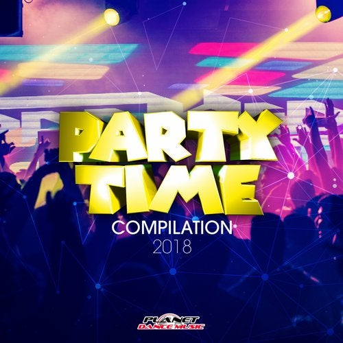 Party Time Compilation 2018