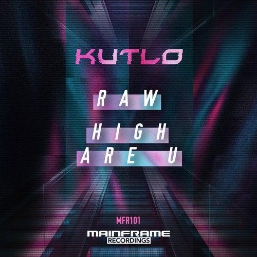 Raw / High Are U