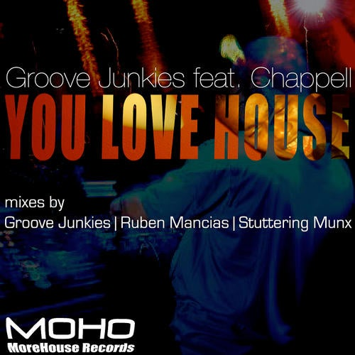 You Love House feat  Chappell (Spoken Word Acapella) by