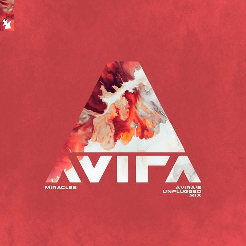 Miracles - AVIRA's Unplugged Mix from Armada Music on Beatport