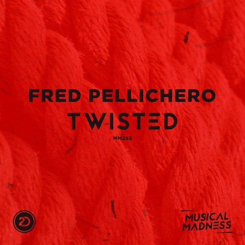 Fred Pellichero - Twisted (Extended Mix)