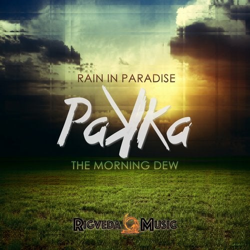 Rain in Paradise / The Morning Dew