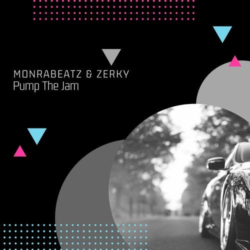 Monrabeatz & Zerky - Pump The Jam (Original Mix) [2016]