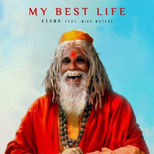 My Best Life (feat. Mike Waters)