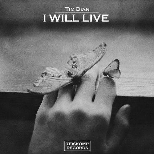 Tim Dian - I WILL LIVE