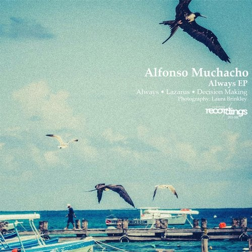 Alfonso Muchacho - Always (Original Mix)