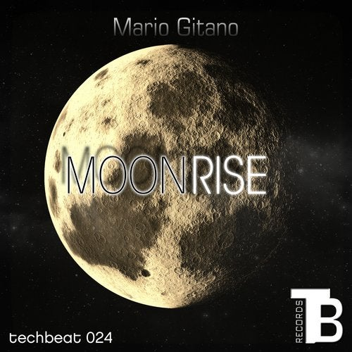 Moonrise from Tech Beat Records on Beatport