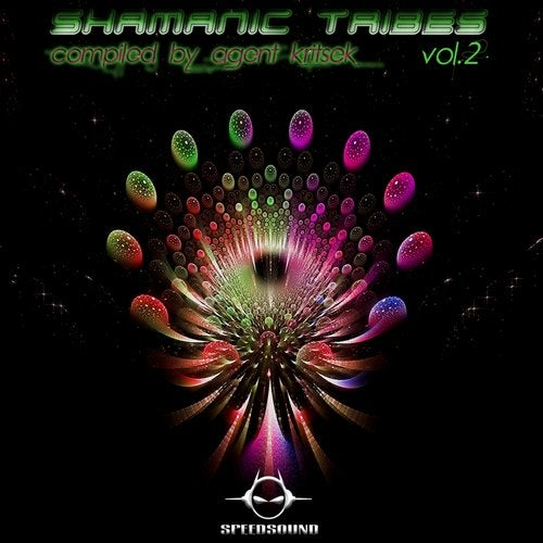 Shamanic Tribes Vol.2 compiled by Agent Kritsek
