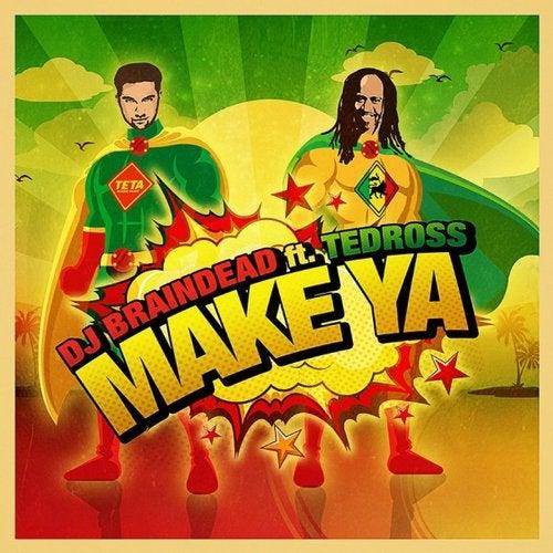 Make Ya feat. Tedross