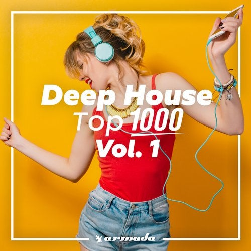 Deep House Top 1000, Vol. 1 - Armada Music - Extended Versions