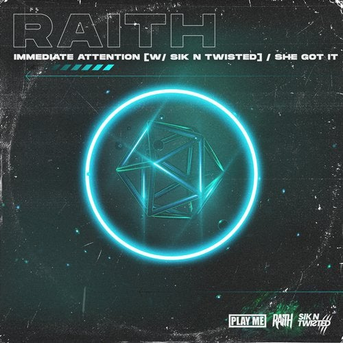 Raith - Immediate Attention / She Got It [PLAYTOO229]