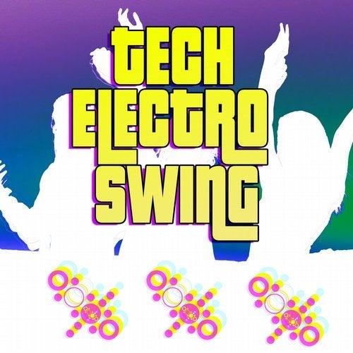 Tech Electro Swing