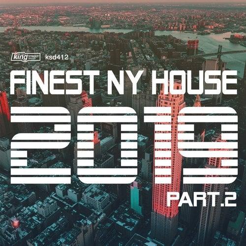 Finest NY House 2019, Part 2