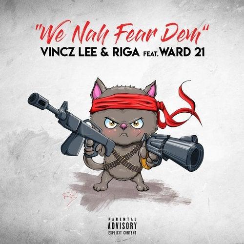 We Nah Fear Dem feat. Ward 21