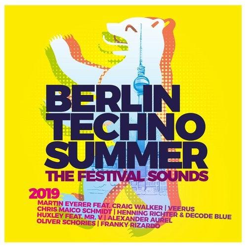 Berlin Techno Summer 2019 - The Festival Sounds