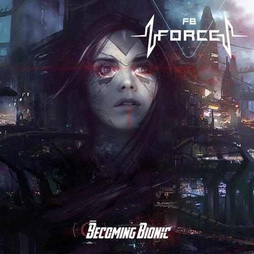 FB Force- Becoming Bionic (LP) 2018