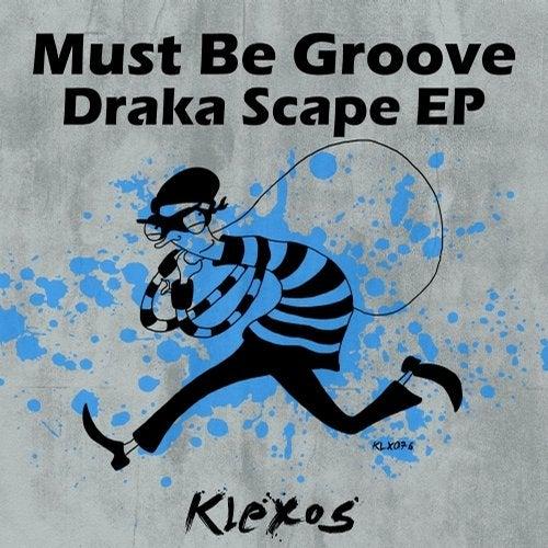 Draka Scape EP