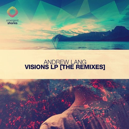 Visions [The Remixes]