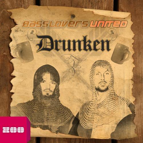 Basslovers United - Drunken
