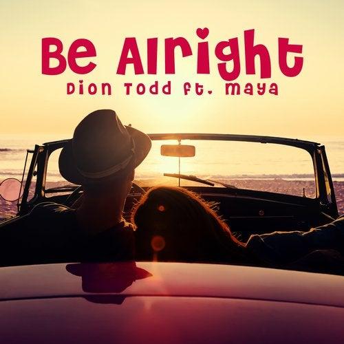 Be Alright feat. Maya
