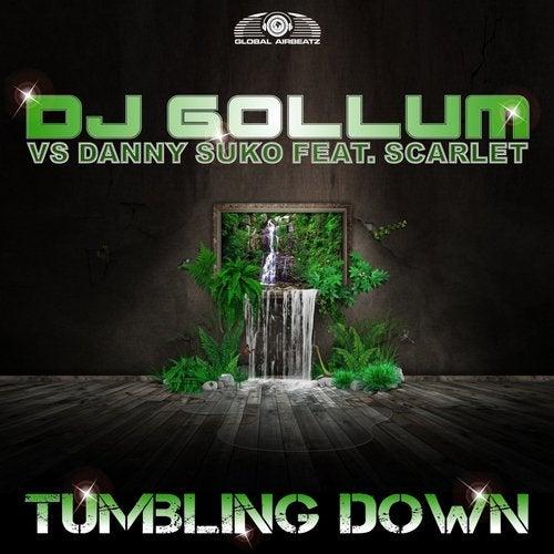 DJ Gollum vs. Danny Suko feat. Scarlet - Tumbling Down
