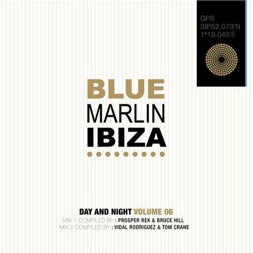 Blue Marlin Ibiza 2012 - Mixed by Prosper Rek & Bruce Hill and Vidal Rodriguez & Tom Crane