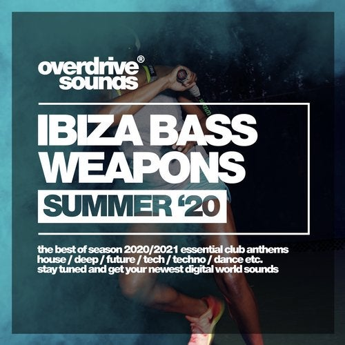 Ibiza Bass Weapons (Summer '20)